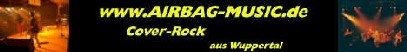 www.AIRBAG_MUSIC.de Cover-Rock aus Wuppertal